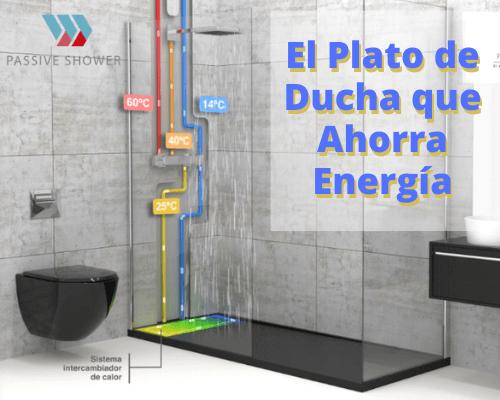 Plato de ducha que ahorra energia
